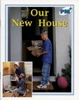 PM Blue: Our New House (PM Plus Non-fiction) Levels 11, 12 x 6