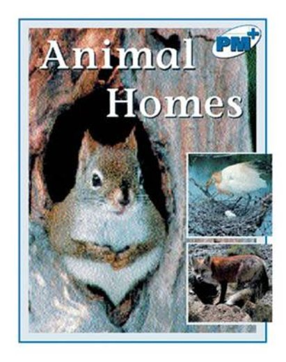 PM Blue: Animal Homes (PM Plus Non-fiction) Levels 11, 12 x 6