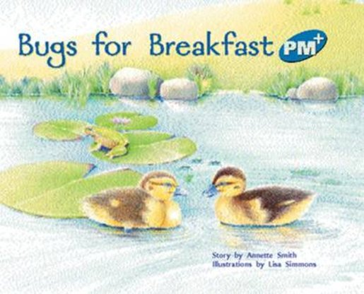 PM Blue: Bugs for Breakfast (PM Plus Storybooks) Level 9 x 6