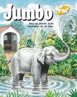 PM Yellow: Jumbo (PM Plus Storybooks) Level 8 x 6