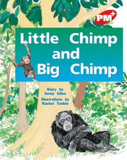 PM Red: Little Chimp and Big Chimp (PM Plus Storybooks) Level 4 x 6