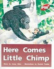 PM Red: Here Comes Little Chimp (PM Plus Storybooks) Level 3 x 6