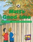 PM Green: Matt's Good Idea (PM Gems) Level 14 x 6
