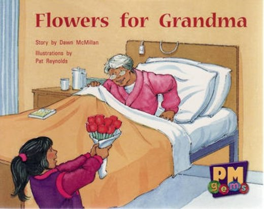 PM Yellow: Flowers for Grandma (PM Gems) Levels 6, 7, 8 x 6