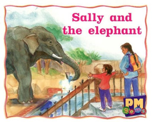 PM Magenta: Sally and the Elephant (PM Gems) Levels 2, 3 x 6