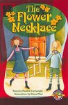 Flower Necklace (PM Extras Chapter Books) Levels 27, 28