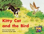 Kitty Cat and the Bird (PM Gems) Levels 3, 4, 5