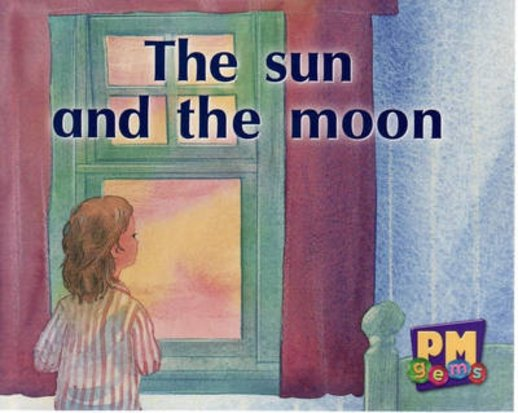 The Sun and the Moon (PM Gems) Level 2, 3