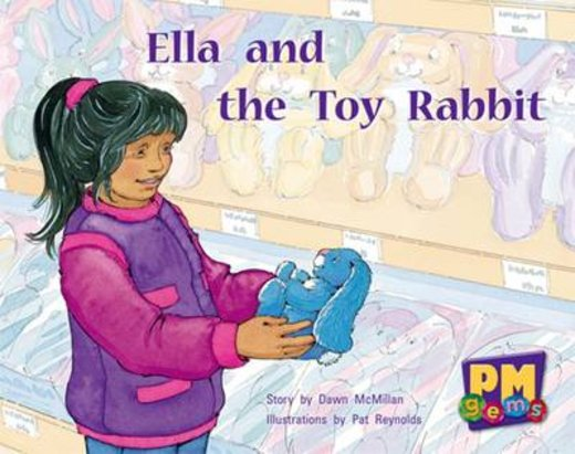 Ella and the Toy Rabbit (PM Gems) Levels 6, 7, 8