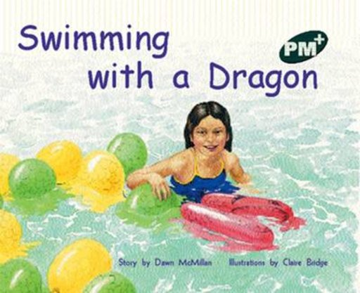 Swimming with a Dragon (PM Plus Storybooks) Level 14