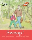 Swoop! (PM Plus Storybooks) Level 16