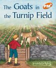 The Goats in the Turnip Field (PM Plus Storybooks) Level 15