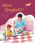 More Spaghetti! (PM Plus Storybooks) Level 16