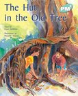 The Hut in the Old Tree (PM Plus Storybooks) Level 17