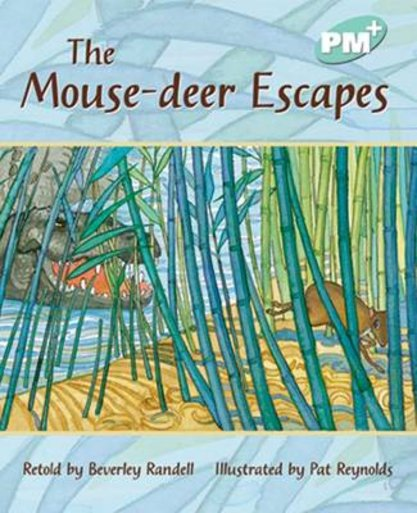 Mouse-Deer Escapes (PM Plus Storybooks) Level 18