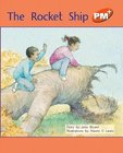 The Rocket Ship (PM Plus Storybooks) Level 15