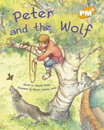 Peter and the Wolf (PM Plus Storybooks) Level 21