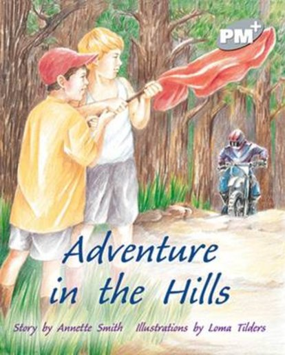 Adventure in the Hills (PM Plus Storybooks) Level 23