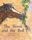 The Horse and the Bell (PM Plus Storybooks) Level 21