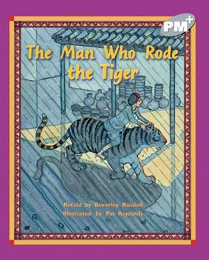 The Man Who Rode the Tiger (PM Plus Storybooks) Level 24