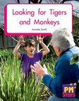 Looking for Tigers and Monkeys (PM Stars Fiction) Level 3, 4, 5, 6