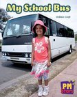 My School Bus (PM Stars Fiction) Level 3, 4, 5, 6