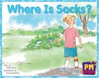 Where is Socks? (PM Stars Fiction) Level 3, 4, 5, 6