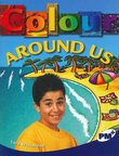Colour Around Us (PM Plus Non-fiction) Levels 29, 30
