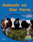 Animals on Our Farm (PM Science Facts) Levels 8, 9