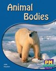 Animal Bodies (PM Science Facts) Levels 8, 9