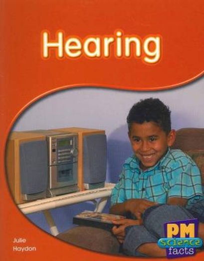 Hearing (PM Science Facts) Levels 11, 12