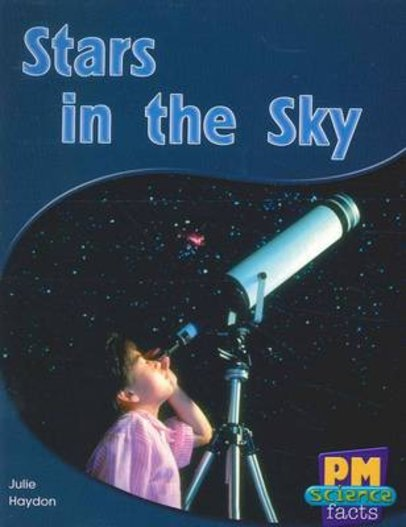 Stars in the Sky (PM Science Facts) Levels 14, 15