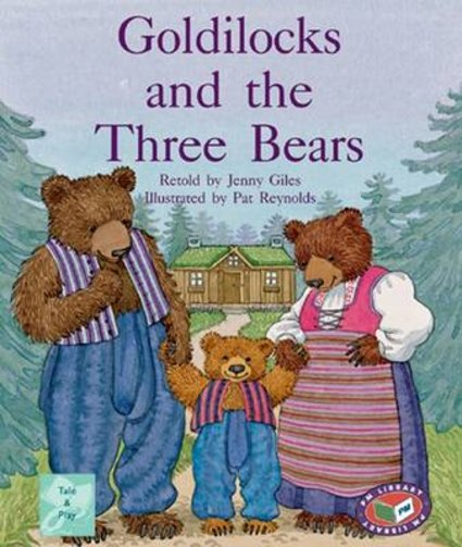 Goldilocks and the Three Bears (PM Traditional Tales and Plays) Levels 17, 18