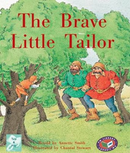The Brave Little Tailor (PM Traditional Tales and Plays) Levels 17, 18