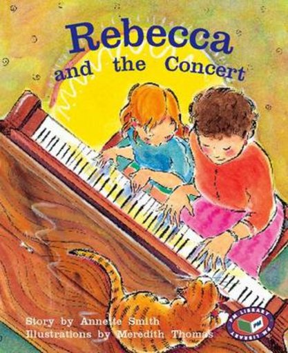 Rebecca and the Concert (PM Storybooks) Level 16