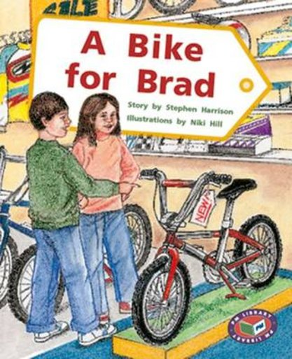 A Bike for Brad (PM Storybooks) Levels 19, 20