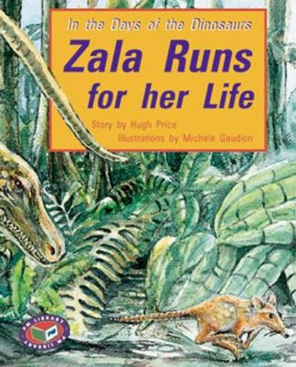 Zala Runs for Her Life (PM Storybooks) Level 19
