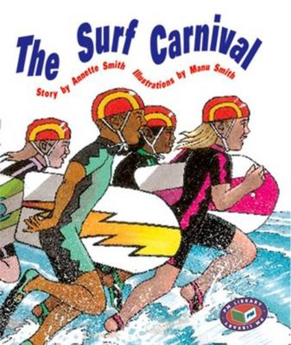 The Surf Carnival (PM Storybooks) Levels 19, 20