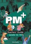 Teachers' Guide (PM Plus) Levels 12-14