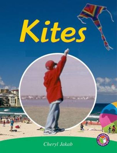 Kites (PM Non-fiction) Levels 25, 26