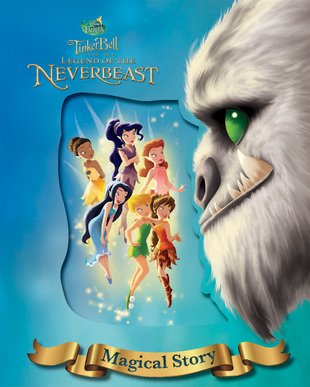 Disney Fairies: Tinker Bell and the Legend of the NeverBeast - Magical Story
