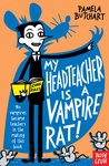 My Head Teacher is a Vampire Rat!