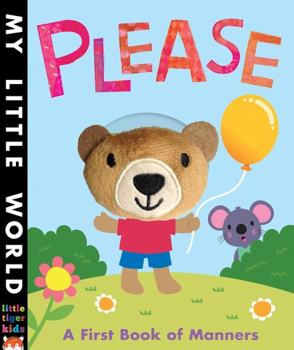 My Little World: Please - A First Book of Manners