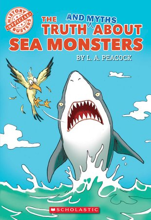 History Busters: The Truth and Myths About Sea Monsters