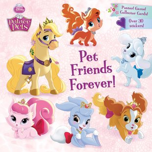 Disney Palace Pets: Pet Friends Forever!