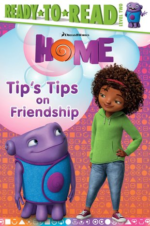 Ready to Read: Home - Tip's Tips on Friendship