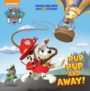 Paw Patrol: Pup, Pup, and Away!
