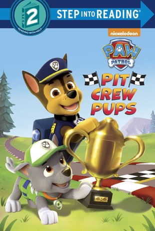 Step into Reading: Paw Patrol - Pit Crew Pups