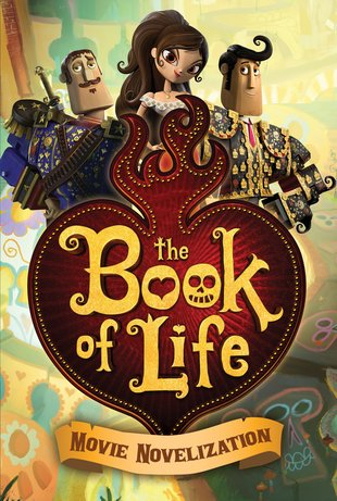 The Book of Life: Movie Novelization