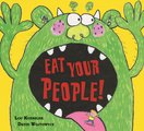 Eat Your People!